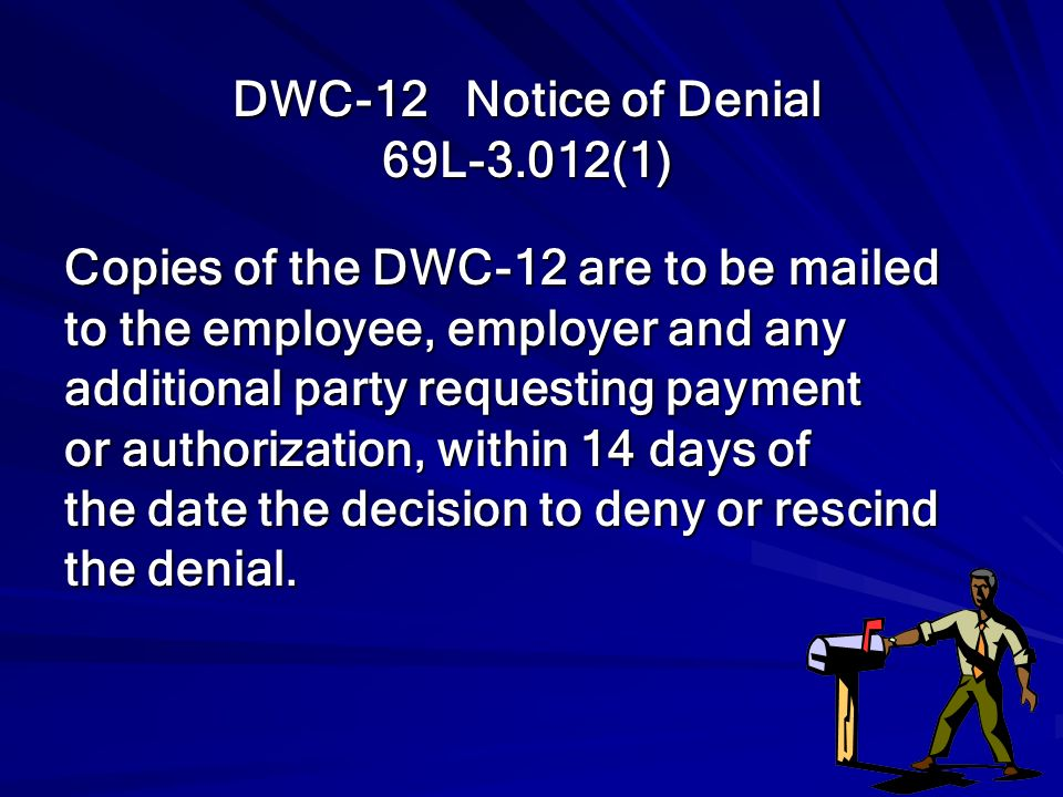 DWC-12 Notice of Denial 69L-3.012(1)