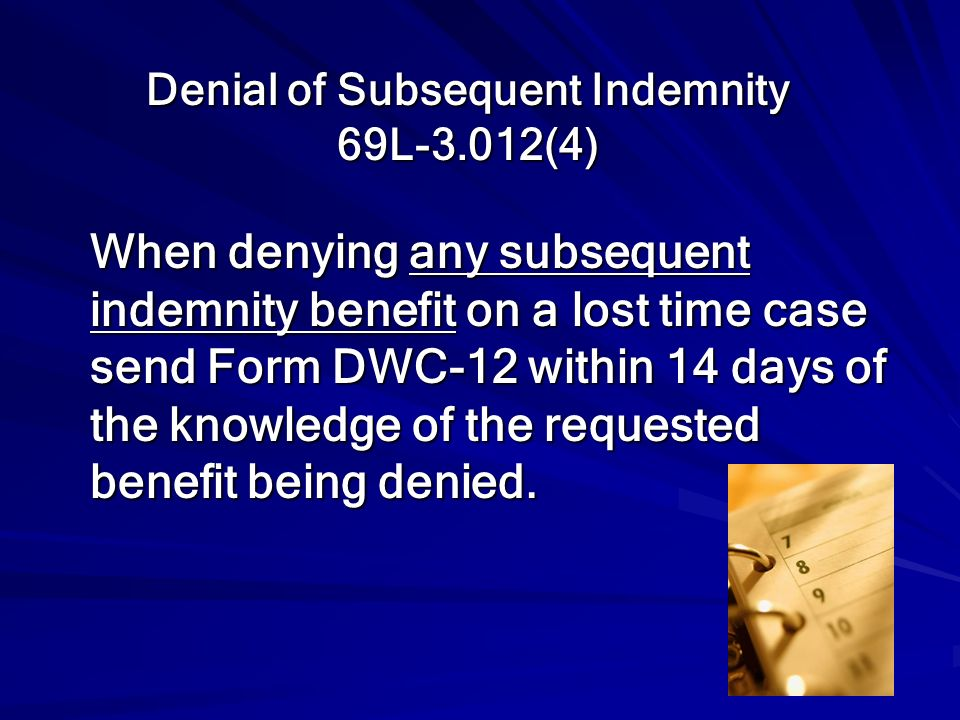 Denial of Subsequent Indemnity 69L-3.012(4)
