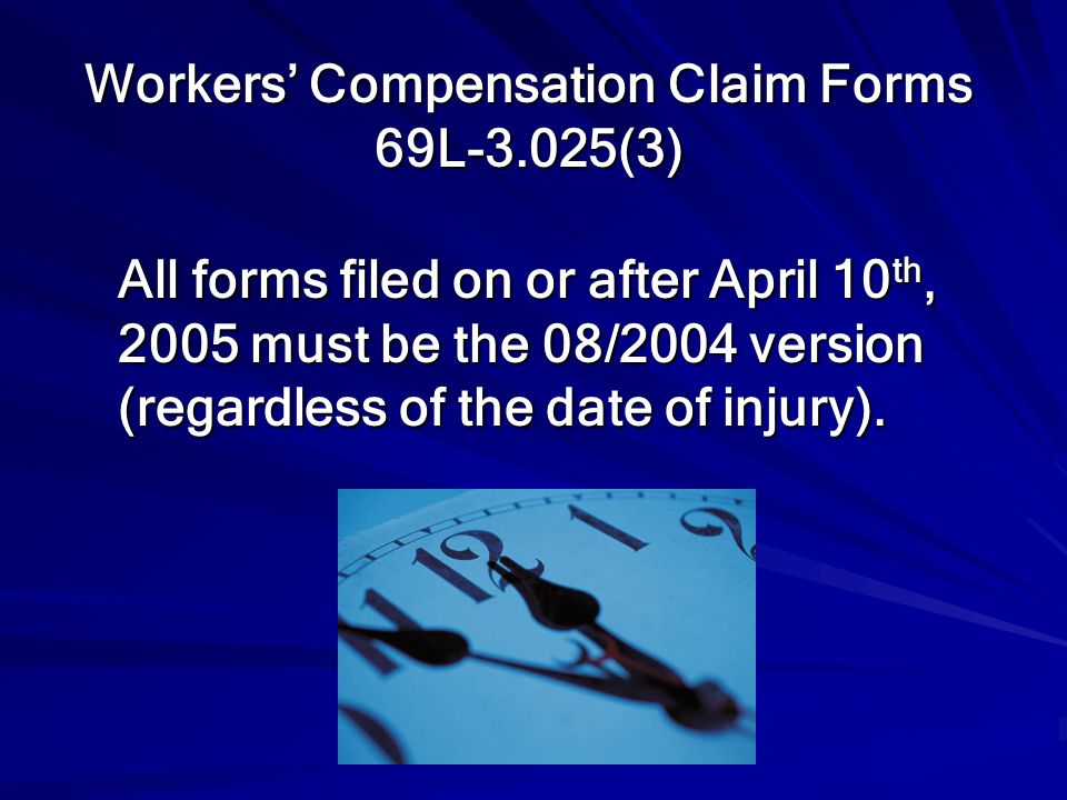 Workers' Compensation Claim Forms 69L-3.025(3)