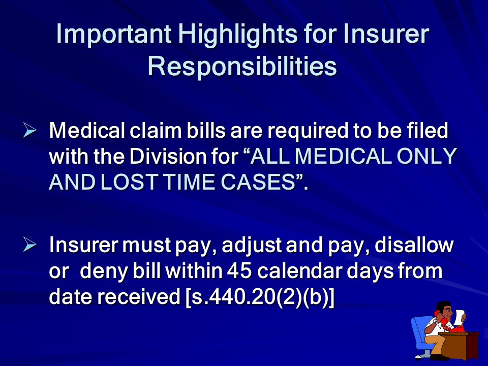Important Highlights for Insurer Responsibilities