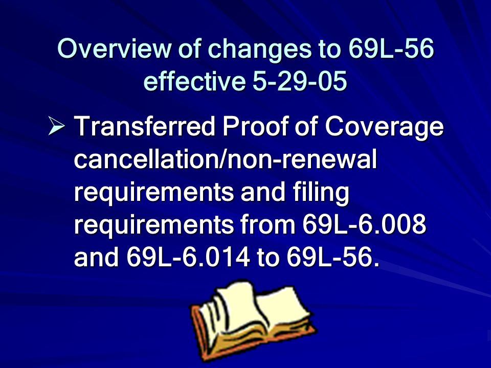 Overview of changes to 69L-56 effective 5-29-05