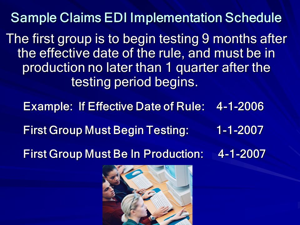 Sample Claims EDI Implementation Schedule