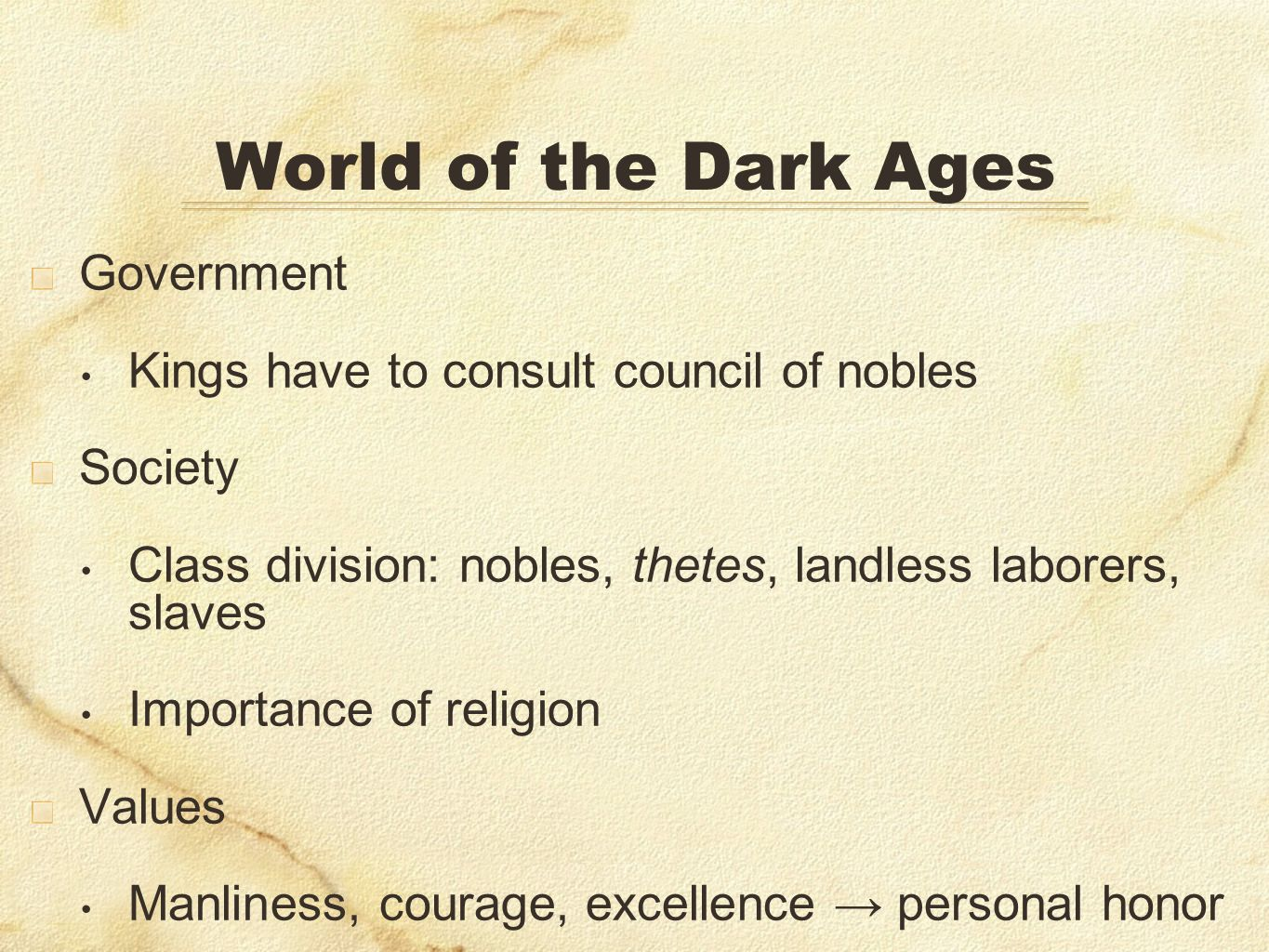 World of the Dark Ages Government