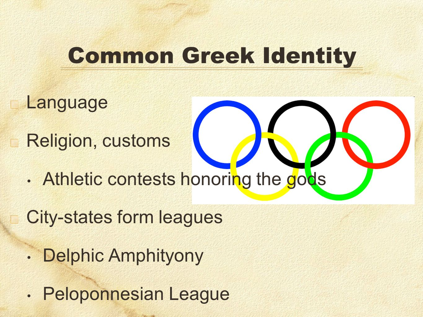 Common Greek Identity Language Religion, customs