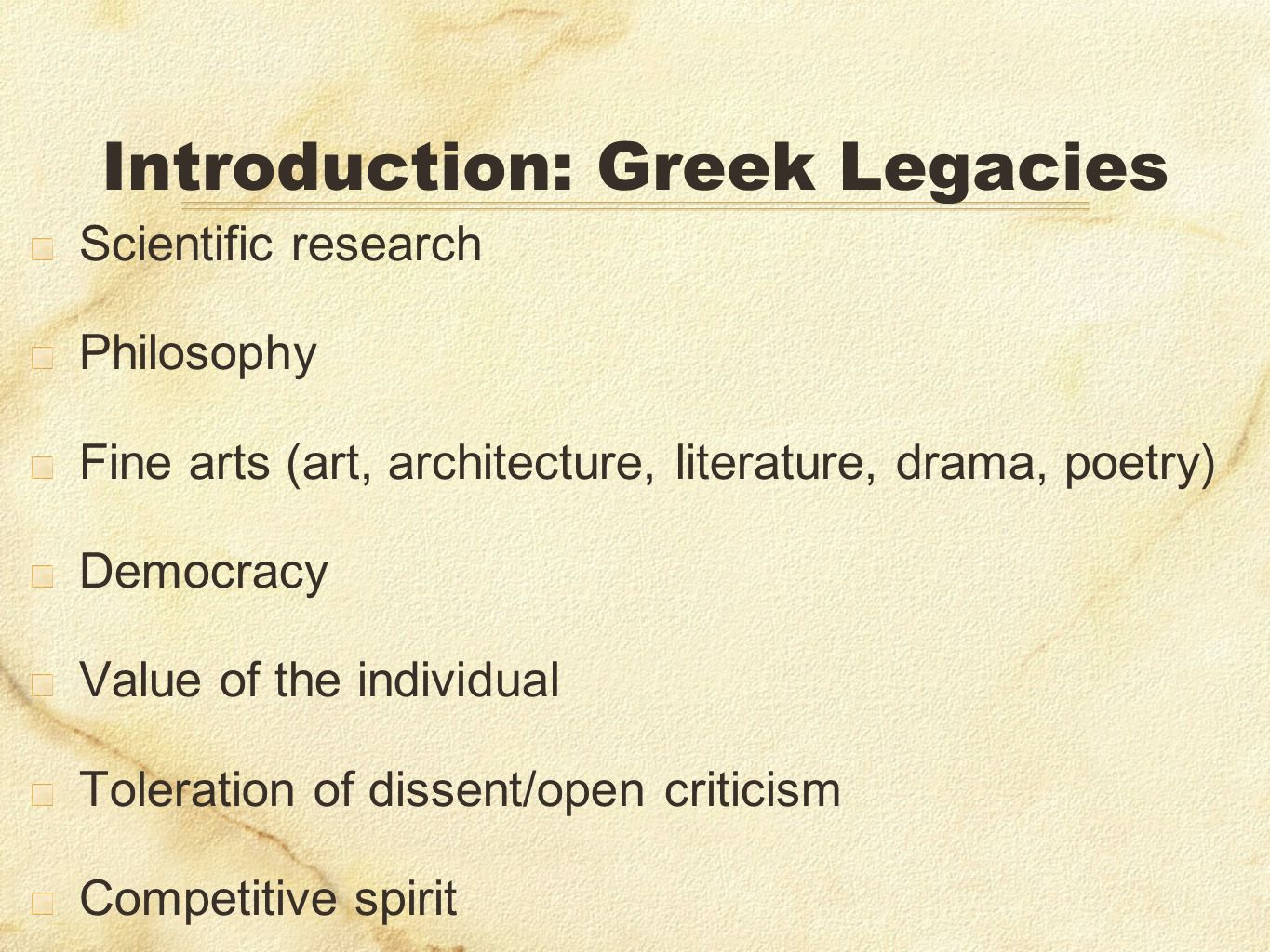 Introduction: Greek Legacies