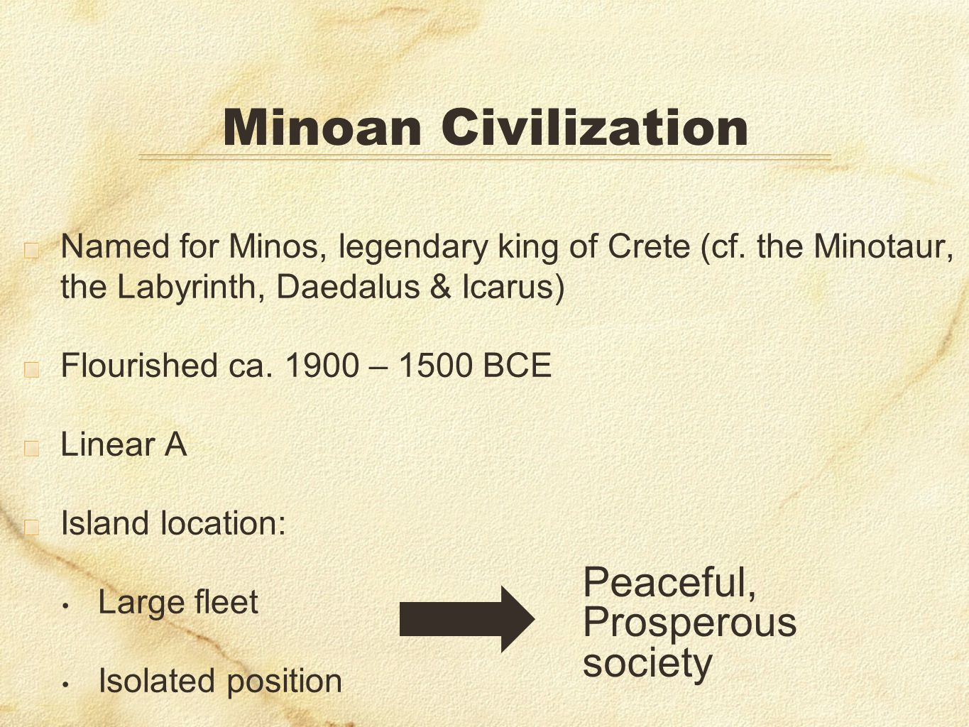 Minoan Civilization Peaceful, Prosperous society