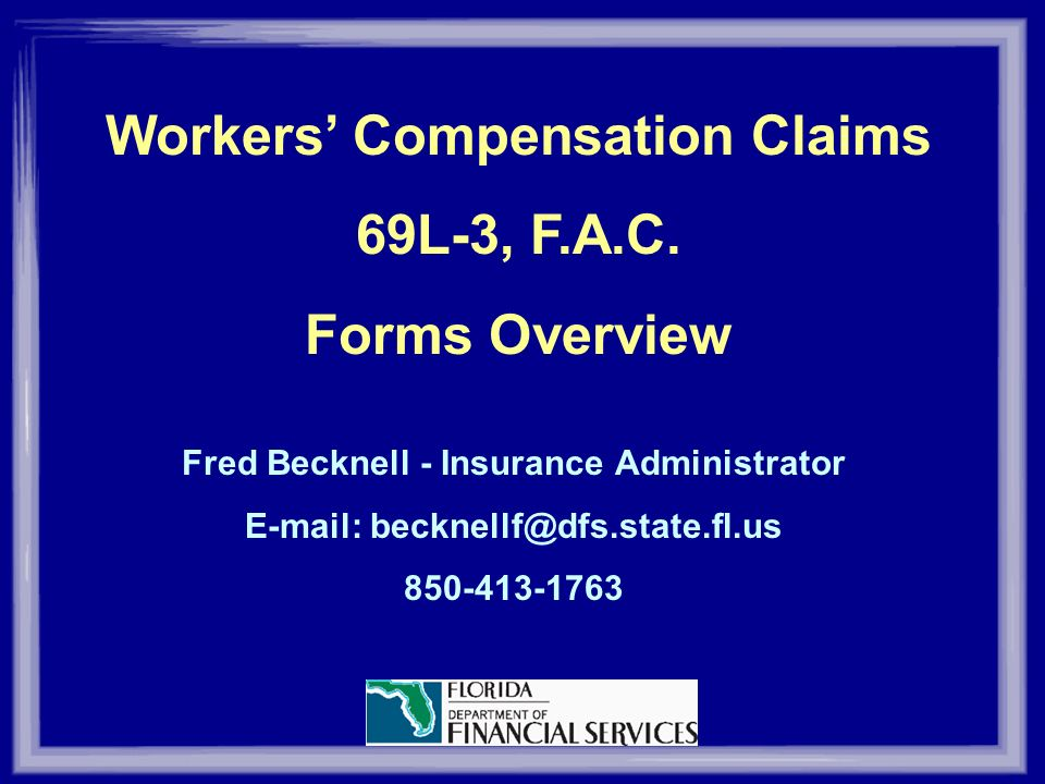 Workers' Compensation Claims 69L-3, F.A.C. Forms Overview