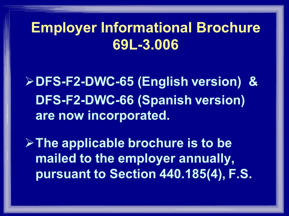 Employer Informational Brochure 69L-3.006