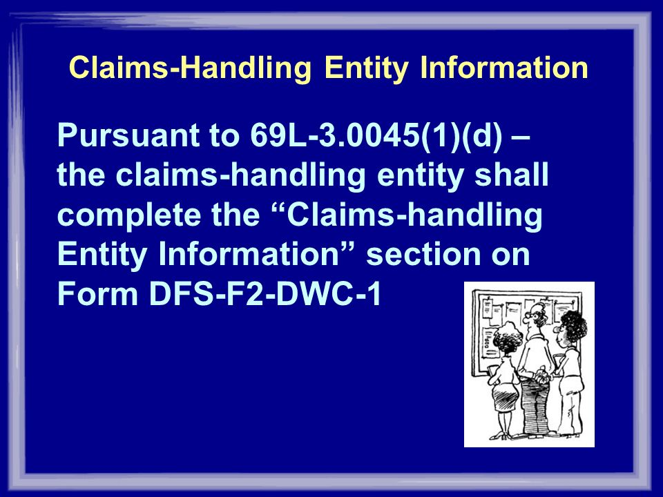 Claims-Handling Entity Information