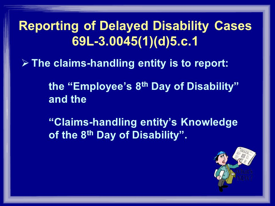 Reporting of Delayed Disability Cases 69L (1)(d)5.c.1