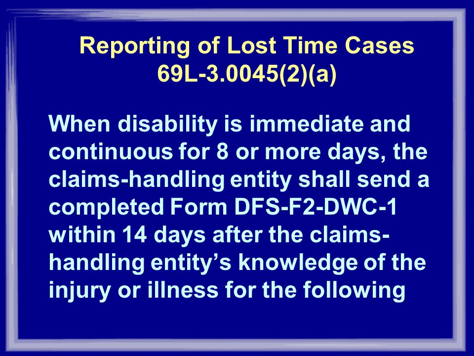 Reporting of Lost Time Cases 69L (2)(a)