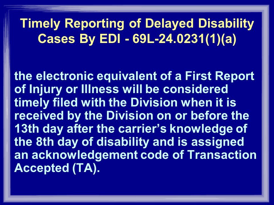 Timely Reporting of Delayed Disability Cases By EDI - 69L-24