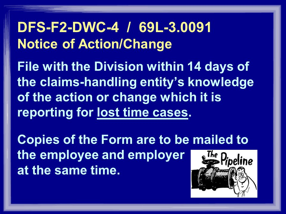 DFS-F2-DWC-4 / 69L Notice of Action/Change