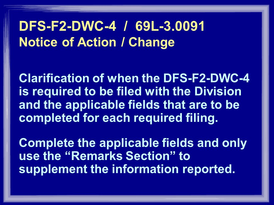 DFS-F2-DWC-4 / 69L Notice of Action / Change