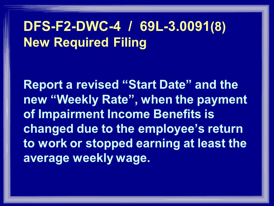 DFS-F2-DWC-4 / 69L (8) New Required Filing