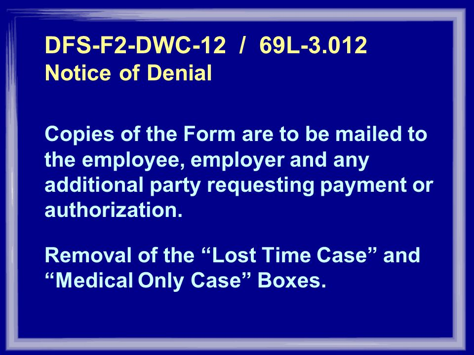 DFS-F2-DWC-12 / 69L Notice of Denial