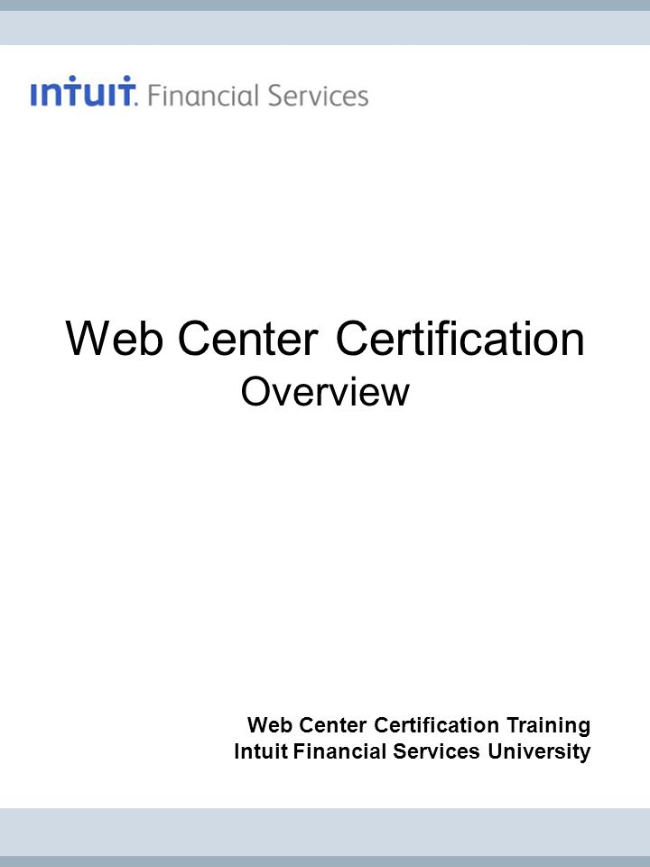 Web Center Certification Overview