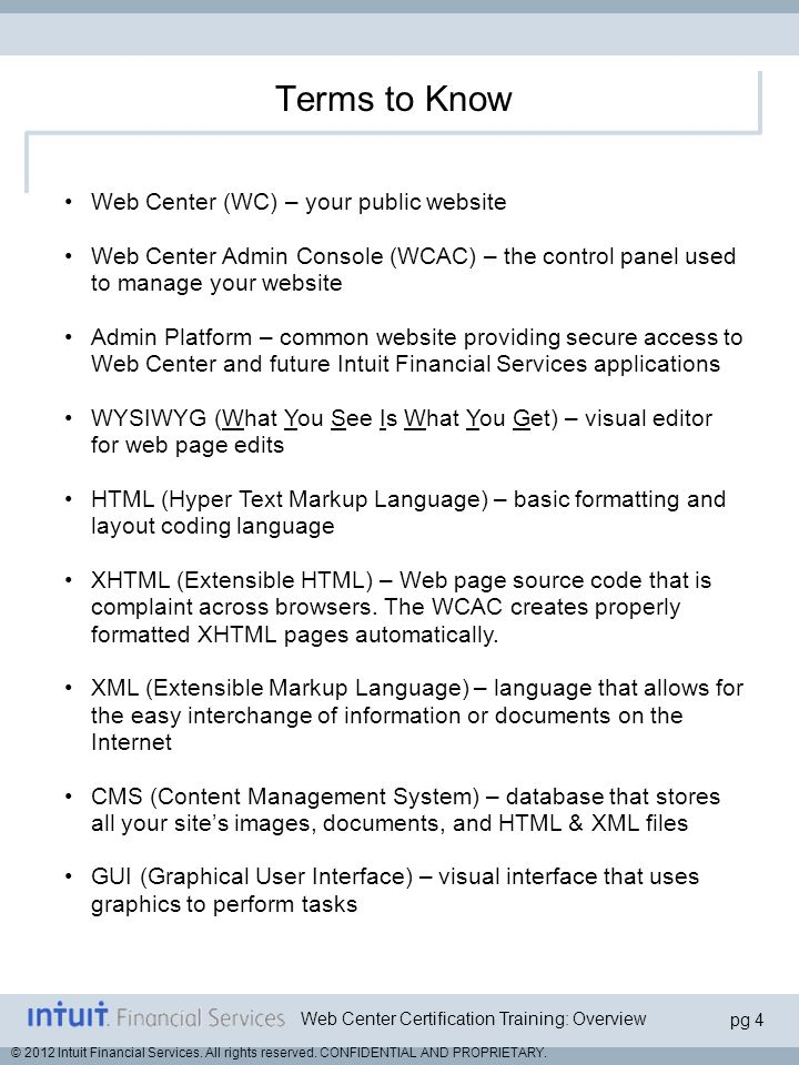 Terms to Know Web Center (WC) – your public website