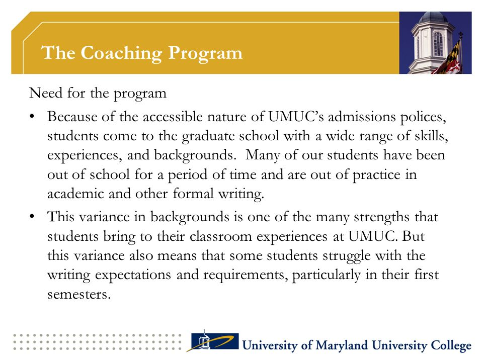 The Coaching Program Need for the program