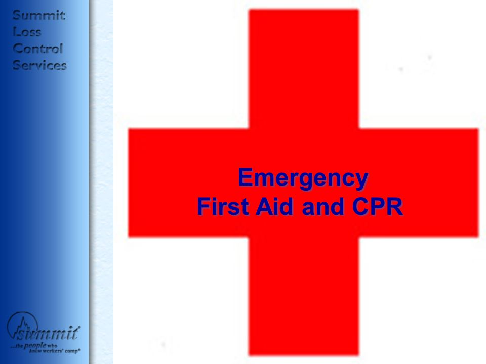 Emergency First Aid and CPR