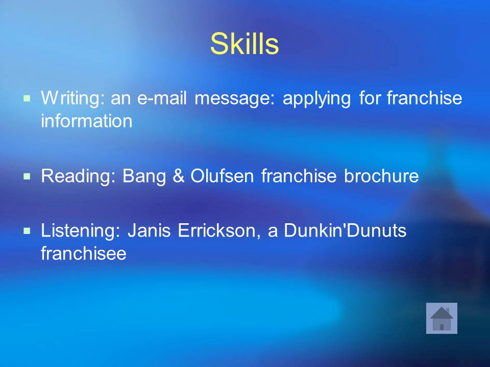 Skills Writing: an e-mail message: applying for franchise information