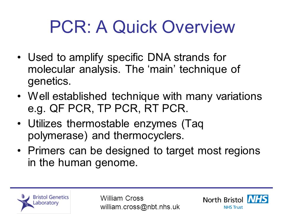 PCR: A Quick Overview Used to amplify specific DNA strands for molecular analysis. The 'main' technique of genetics.
