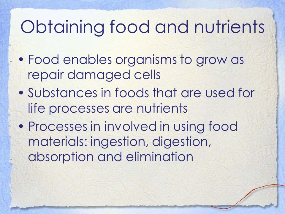 Obtaining food and nutrients