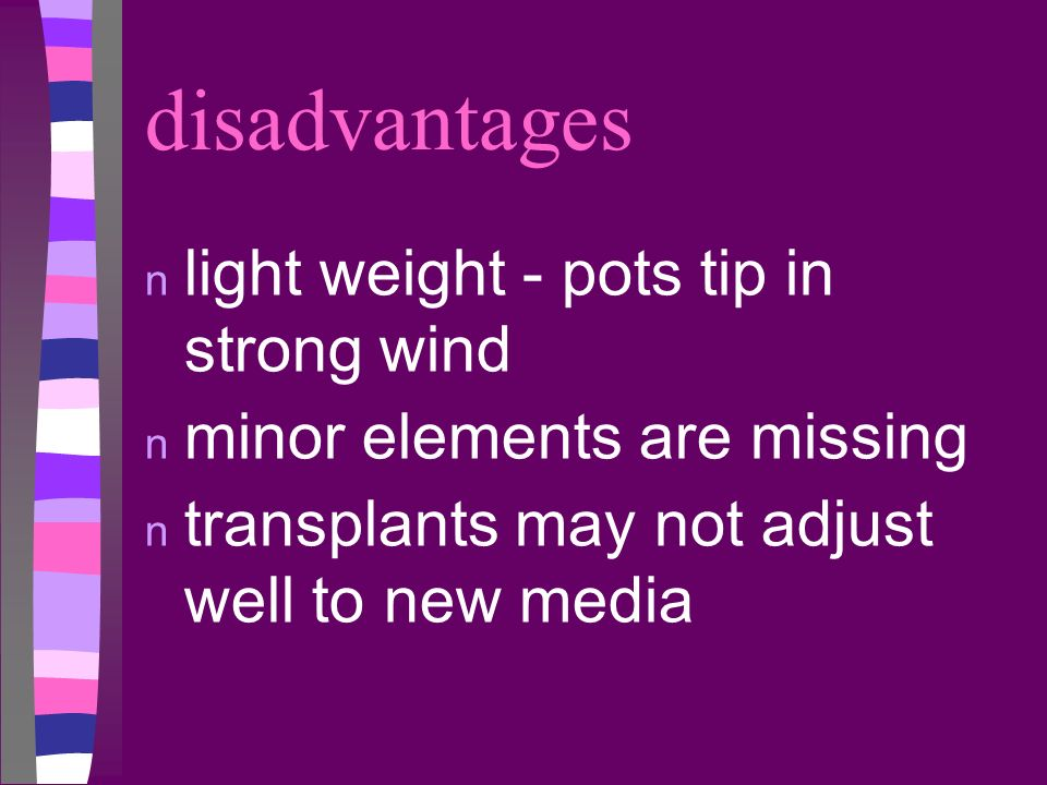 disadvantages light weight - pots tip in strong wind
