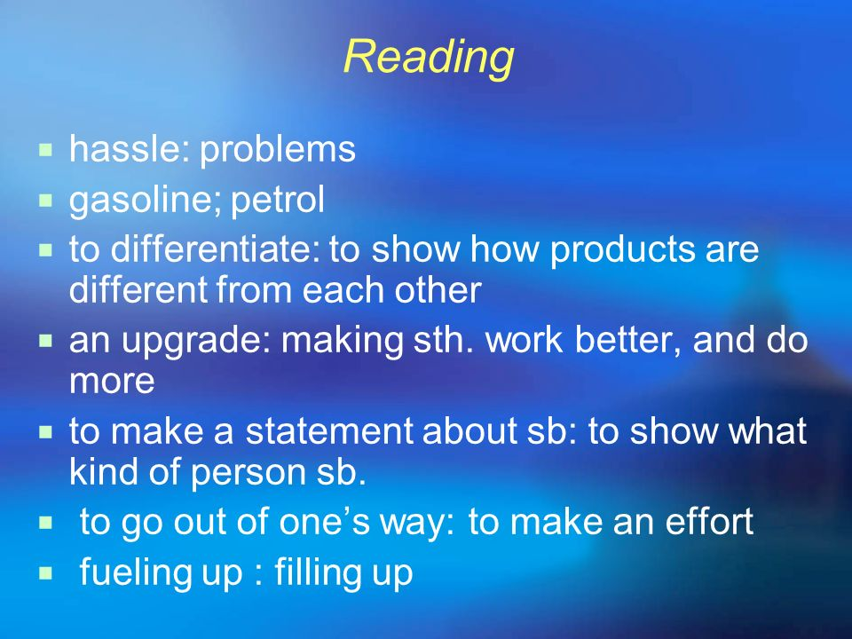 Reading hassle: problems gasoline; petrol