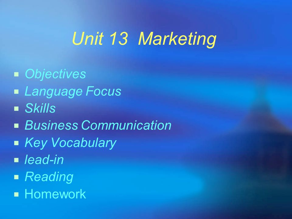 Unit 13 Marketing Objectives Language Focus Skills