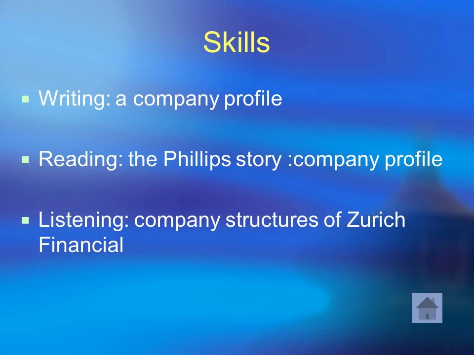 Skills Writing: a company profile