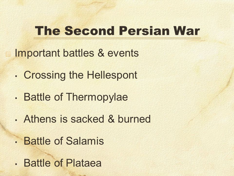 The Second Persian War Important battles & events