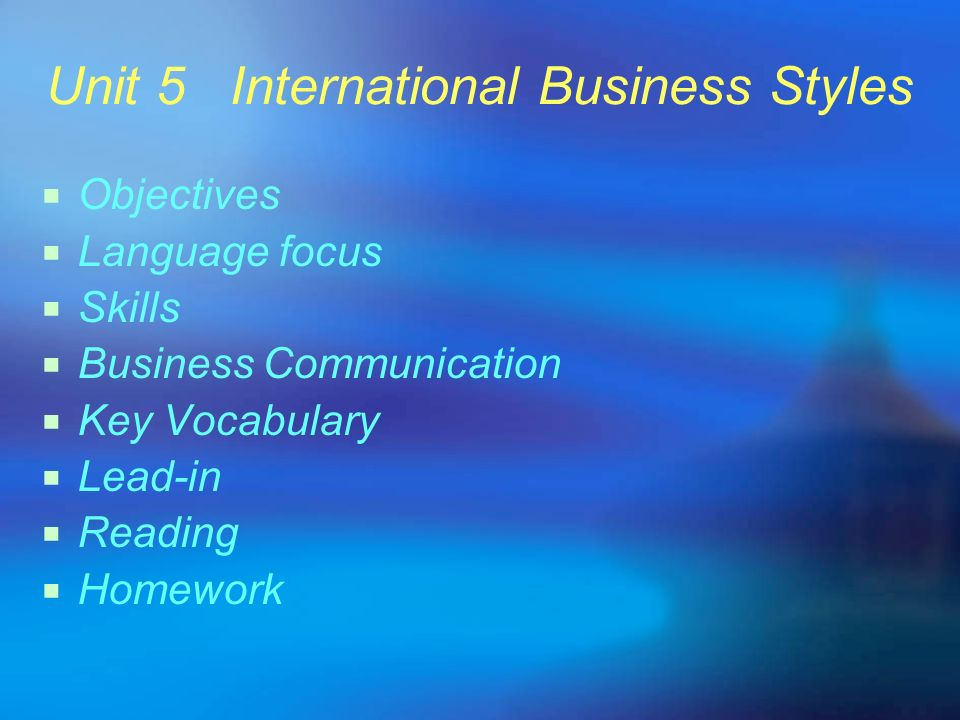 Unit 5 International Business Styles