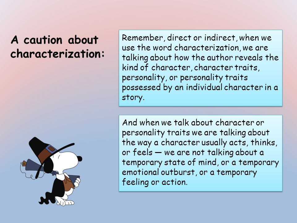 A caution about characterization: