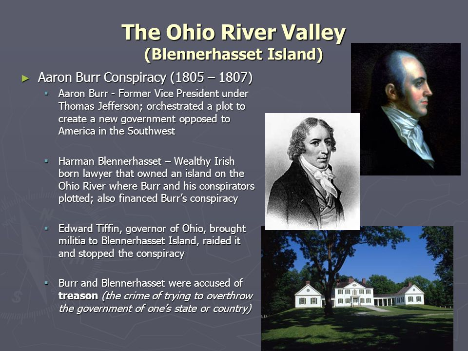 The Ohio River Valley (Blennerhasset Island)