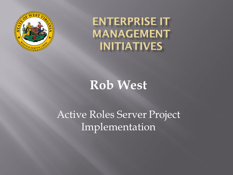 ENTERPRISE IT MANAGEMENT INITIATIVES