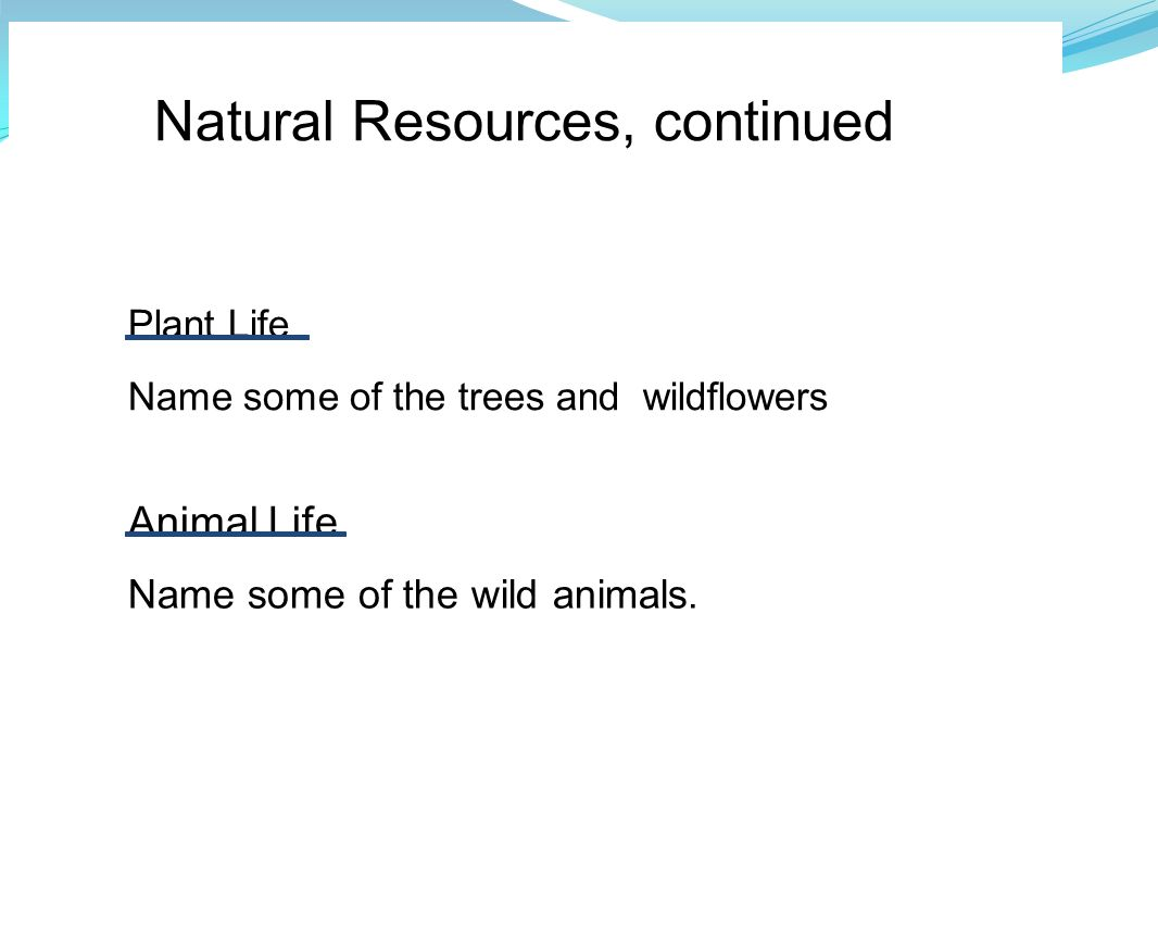Natural Resources, continued