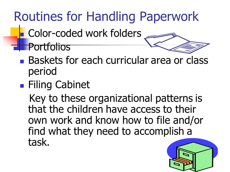 Routines for Handling Paperwork