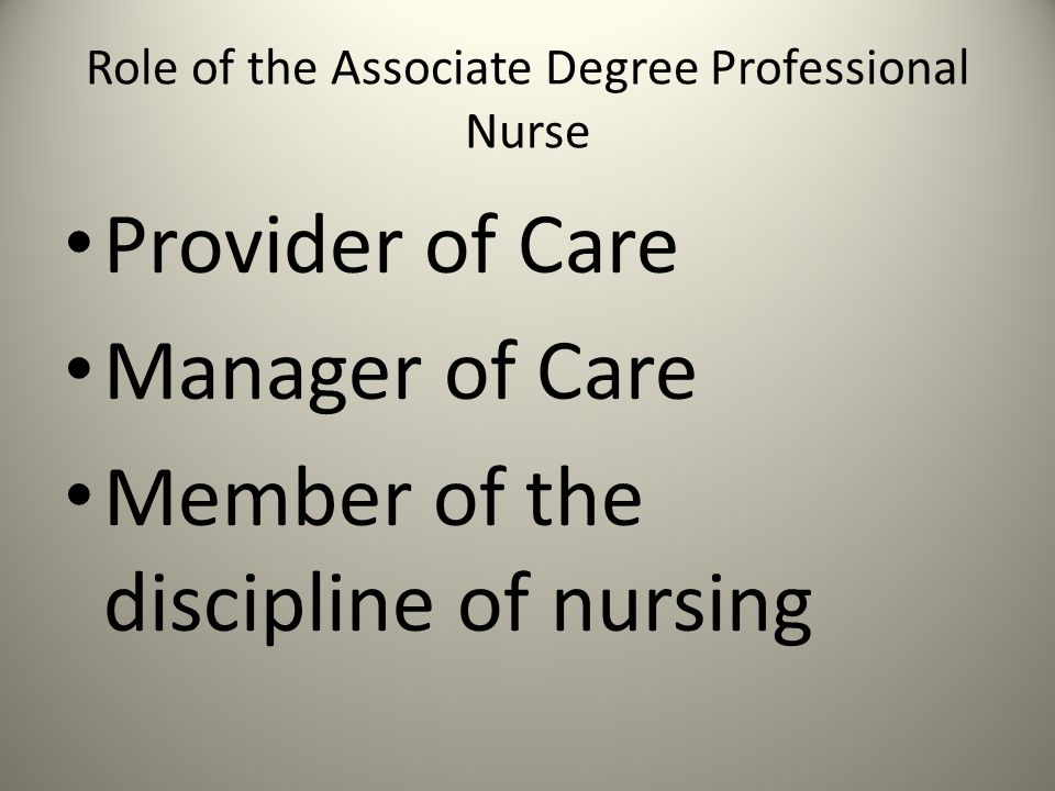 Role of the Associate Degree Professional Nurse