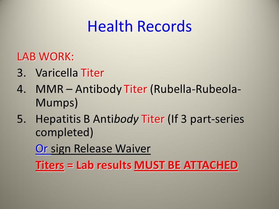 Health Records LAB WORK: 3. Varicella Titer