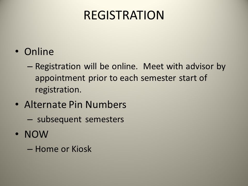 REGISTRATION Online Alternate Pin Numbers NOW