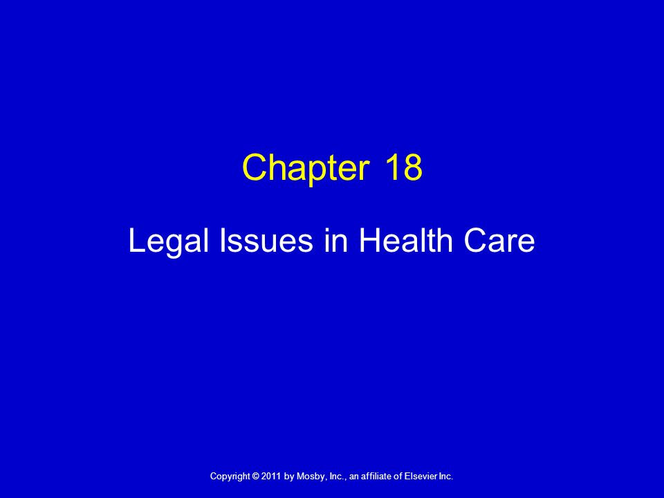 Legal Issues in Health Care