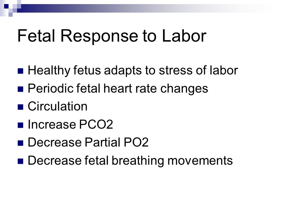 Fetal Response to Labor