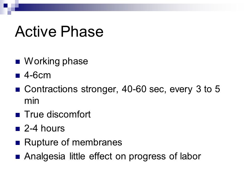 Active Phase Working phase 4-6cm