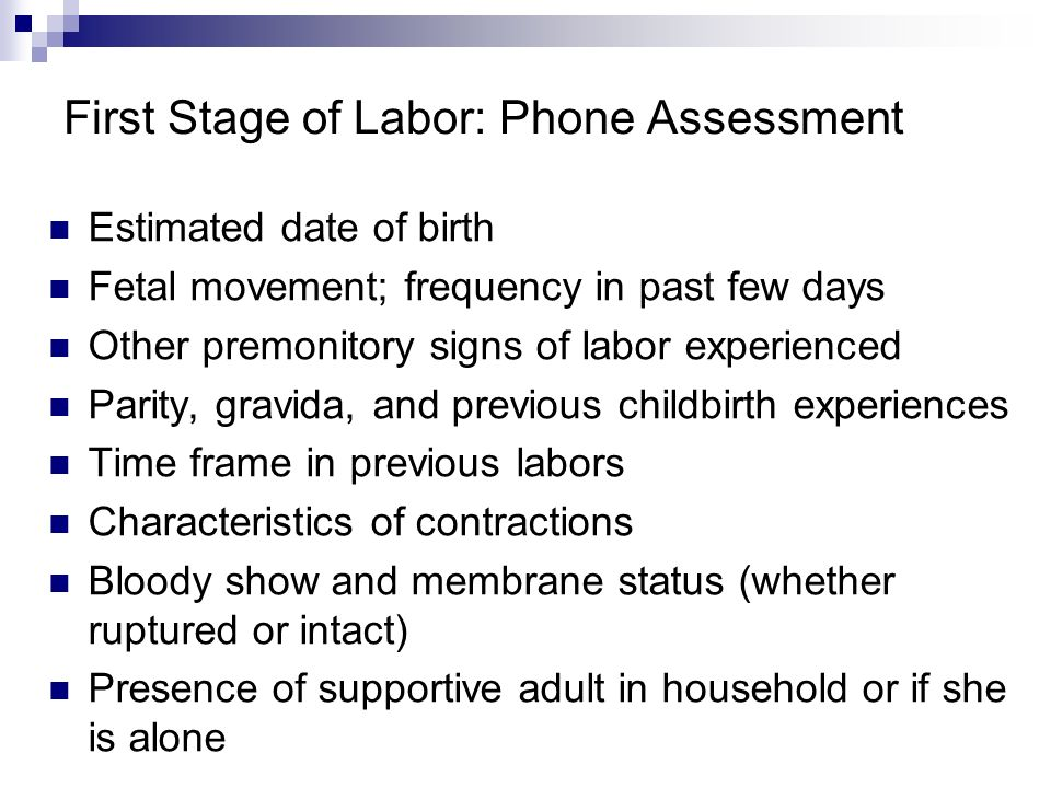 First Stage of Labor: Phone Assessment