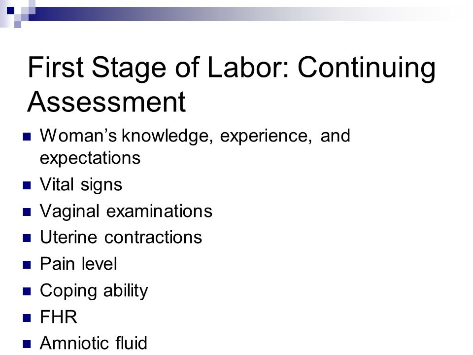 First Stage of Labor: Continuing Assessment