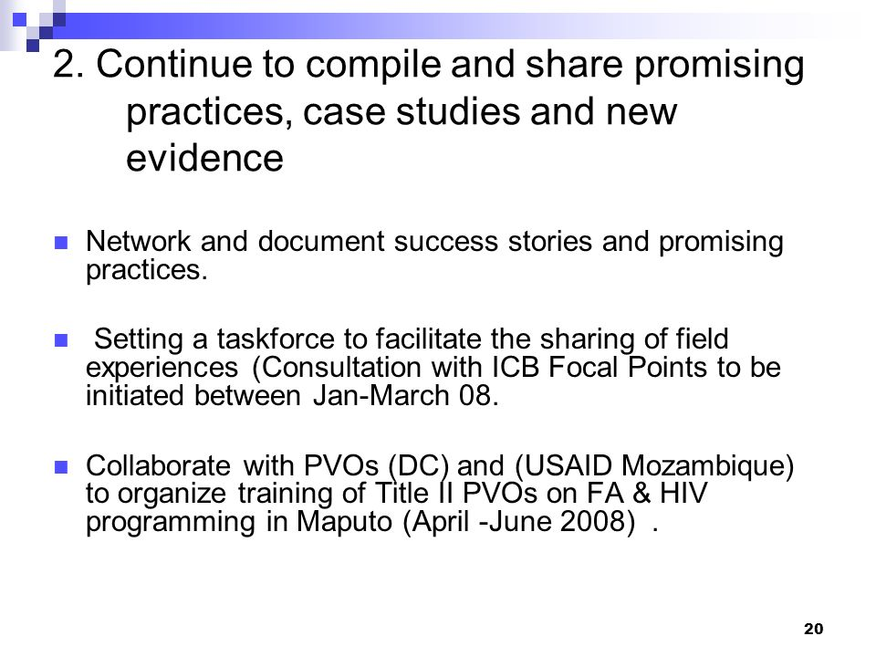 2. Continue to compile and share promising practices, case studies and new evidence