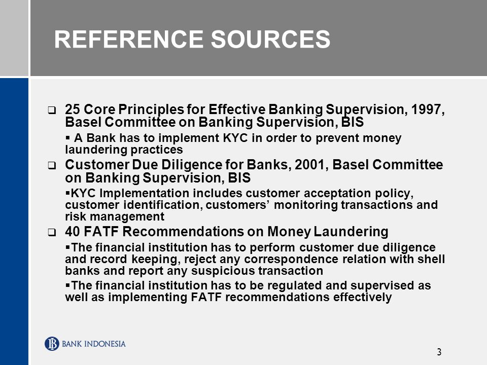 REFERENCE SOURCES 25 Core Principles for Effective Banking Supervision, 1997, Basel Committee on Banking Supervision, BIS.