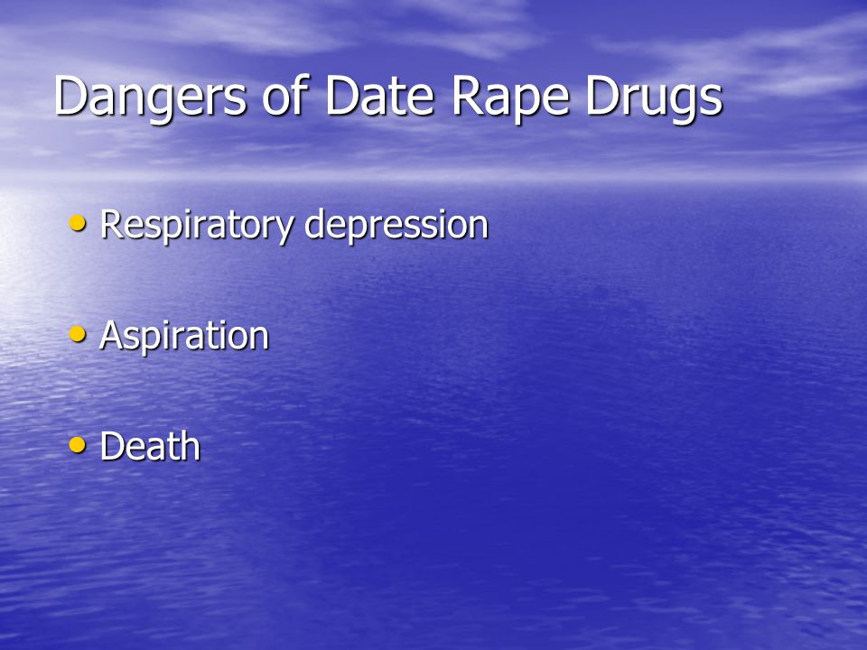 Dangers of Date Rape Drugs