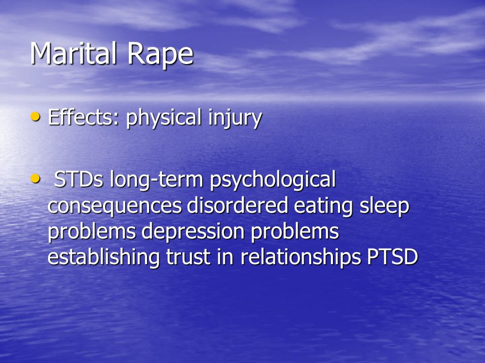Marital Rape Effects: physical injury